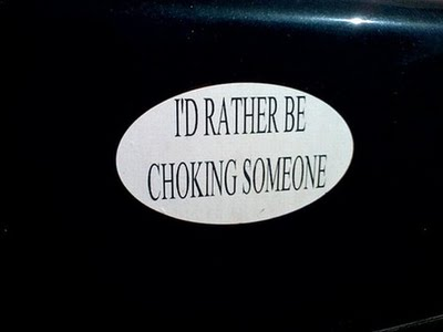 choking bumper sticker